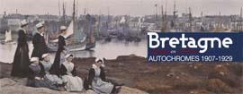 Bretagne voyager en couleurs - Albert Kahn Museum Paris